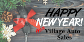 Happy New Year From Village Auto