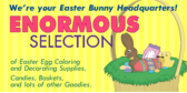 Enormous Selection for Easter
