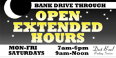 Bank Drive Through Extended Hours