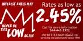 Morgage the Rates may Never be this Low Again