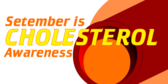 september cholesterol awareness month signs