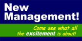 New Management Come See