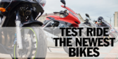 Motorcycles Test Ride Newest Bikes