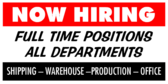 Now Hiring Full Time Positions