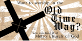 Worship the Old Time Way