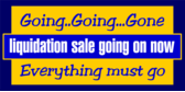 Liquidation Sale Now