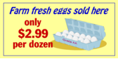 Farm Fresh Eggs Sold Here