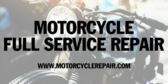 Motor Cycle Repair Repair Full Service