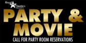Movie Theater Reserve Party