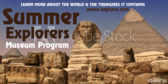 Museum Summer Explorers Program