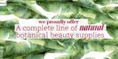 Natural Botanical Beauty Supplies
