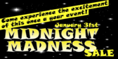 Midnight Madness See the Excitement