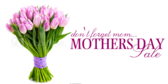 Mothers Day Sale Dont Forget Mom