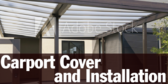 Carport Cover and Installation