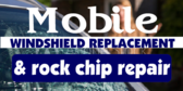 Mobile Windshield Replacement