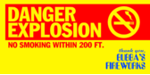 Danger Explosion No Smoking