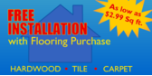 Free Installation Flooring Purchase