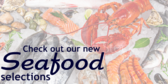 New Seafood Selections