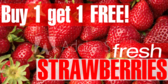 Buy One Get One Strawberries