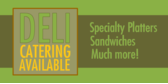 Deli Catering Available