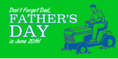 Don't Forget Dad Father's Day June