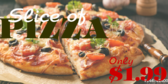 Slice of Pizza Deal