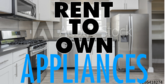 Rent To Own Appliance