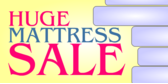 Huge Mattress Sale
