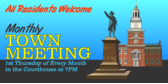 Monthly Town Meeting