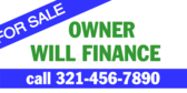 Owner Will Finance