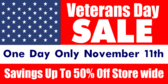 Veterans Day Sale One Day Only