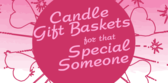 Candle Gift Baskets