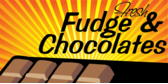 Fresh Fudge and Chocolate
