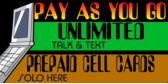 Cell Phone Deals Unlimited Plans Pay as You Go