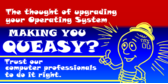 Trust Us To Upgrade Your Operating System