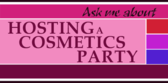 Host a Cosmetics Party