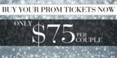 Prom Tickets Buy Now