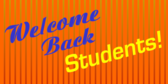 Welcome Students