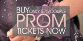 Buy Prom Tickets Now