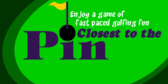 Golf Closest to the Pin