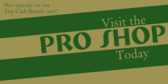 Visit the Pro Shop
