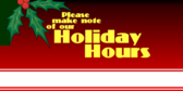Notice our Holiday Hours with Write In