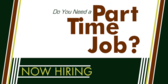 Now Hiring Part Time Positions