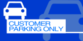 Customer Parking Only Blue