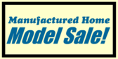 Manufactured Home Model Sale
