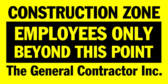 Construction Zone Employees Only