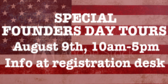 Special Founder's Day Tours