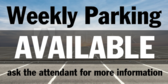 Weekly Parking Available