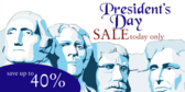President's Day Sale Steep Discounts