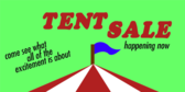 Tent Sale Happening Now